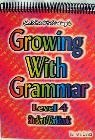 Growing With Grammar - Level 4 Workbook