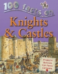 100 Facts - Knights & Castles