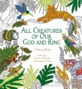 All Creatures of Our God and King Colouring Book - Bargain Book