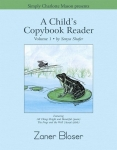 A Child's Copybook Reader, Vol 1 - Zaner Bloser